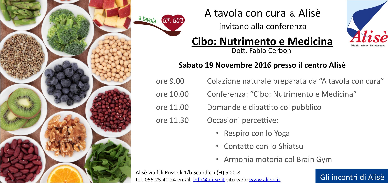 Cibo - Nutrimento e Medicina - Alisè - 19-10-16