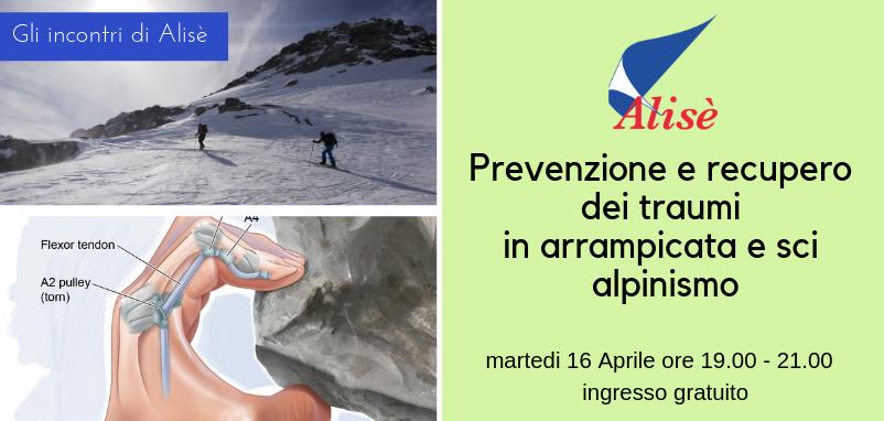 Prevenzione e recupero dei traumi in arrampicata e sci alpinismo